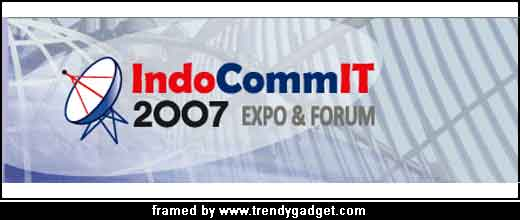 Organaized by PT Napindo Media Ashatama, the leading local exhibition organizer, The upcoming IndoCommIT 2007 Expo & Forum will be held between 11-13 September 2007 and will take a place at Jakarta Convention Center, Indonesia. As _Indonesia`s No. 1 Communication and Information Technology Industry Event_, Napindo promises to attract more […]