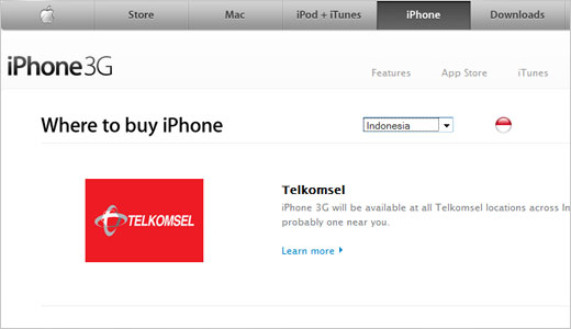 As announced by Telkomsel's Suryanda Stevanus, Apple to bring iPhone 3G to Indonesia in the coming months. The agreement between PT. Telkomsel Selular (Telkomsel) and Apple has been signed. And currently Telkomsel accepting pre-orders for iPhone 3G through this page. Read